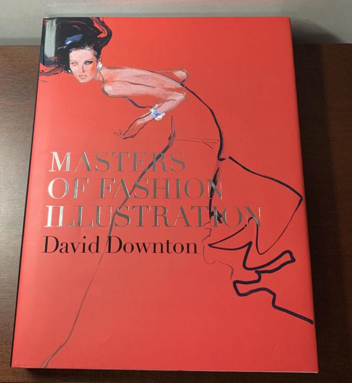 【アートブックレビュー】「Masters of Fashion Illustration」David Downton (著) ハイクオリティなファッションイラストレーションをまとめた一冊